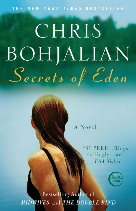 Secrets of Eden – Chris Bohjalian – New York Times Bestselling Author